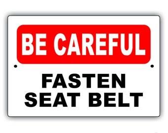Fasten Seat Belt Aluminum Sign