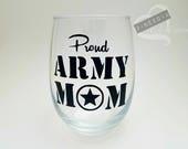 Proud Army Mom Wine Glass