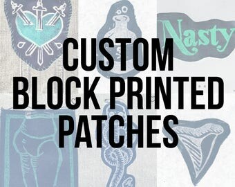 custom patches / 3x4 in block printed