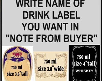 Drink Labels for Bottle Cakes, Whiskey, Beer, Wine