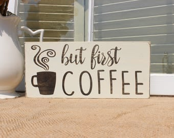 But First Coffee Wood Sign, Coffee Sign, Coffee Signs For Kitchen, Kitchen  Decor