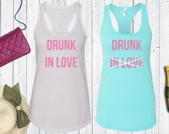 Drunk In Love  Matching Bachelorette Tank Tops. Bachelorette Party Shirts.Bride Tank. Bridal Party Tank Tops[W0299] [W0297]