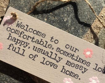Funny Family Home Sign-Wooden Plaque-Messy House Sign-Handmade In Cyprus-Cute House Plaque-House Quote-Home Sayings
