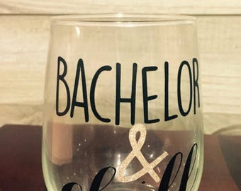 20% off Bachelor and Chill glasses for the month of January!!!*****