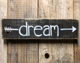 Black Arrow Dream Wood Sign