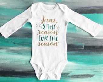 Jesus is the Reason for the Season,  Baby Girl Christmas, Christian Christmas