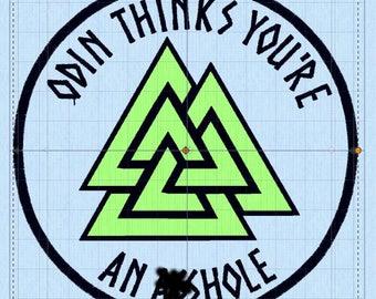 Odin Thinks You're An A**hole - against white supremacy racism pro social justice asatruar asatru