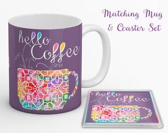 Hello Coffee Mug and Coaster - Coffee Gift Set - Coffee Addict Mug - Coffee Mug - Coffee Coaster - Gift for Coffee Lovers - Coaster - Coffee