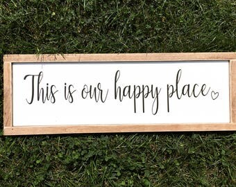 This Is Our Happy Place Sign. Wood Sign. Rustic. Farmhouse Decor. Farmhouse.