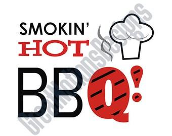 Smokin' Hot BBQ! SVG - HTV - Vinyl Cutting Graphic Art