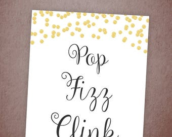 Pop Fizz Clink Sign Printable, Gold Confetti Bubbly Bar, Mimosa Bar Sign, Bachelorette Party, Reception Bar, Cheers Party Decor, A001