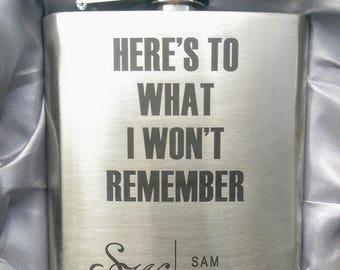 Here's To What I Won't Remember Flask // Engraved Flask // His Gift  // Fun Flask // Party Favor // Men Flask // 21st Birthday Gift // 7oz