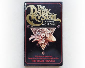 ACH Smith - The Dark Crystal - Jim Henson fantasy fiction vintage paperback book - 1982