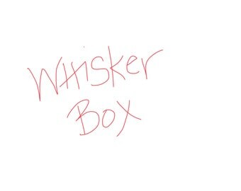 Whisker Box