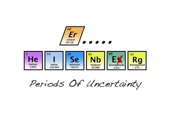 T-SHIRT: Heisenberg Uncertainty Principle / Periodic Table Of Elements - Classic T-Shirt & Ladies Fitted Tee - (LazyCarrot)