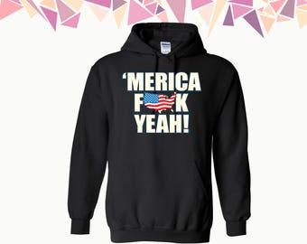 Merica F**k Yeah US Flag Hooded Sweatshirt Merica F**k Yeah Hoodie Merica Yeah Sweater Hoodie Sweatshirt Sweater Hooded Sweatshirt