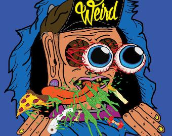 Stay Weird -Print