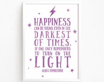 Sale 50% Off - Happiness can be found even in the darkest of times - Dumbledore Harry Potter watercolor Quote printable nursery room decor