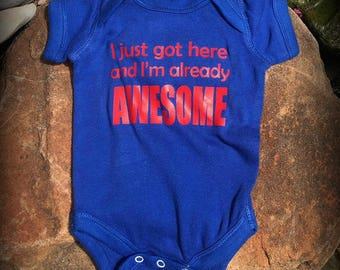 I'm already awesome baby bodysuit