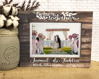 Wedding Frame| Engagement Frame| Better Together Quote| Wedding Gift Idea| Newlywed Gift| Proposal Frame| Anniversary Gift Idea