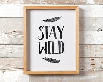Tribal Nursery/ Tribal Nursery Decor/ Stay Wild Print/ Rustic Nursery Print/ Kids room wall decor/ playroom wall art/ tribal wall art