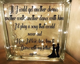 Dance with my Father again Glass Block