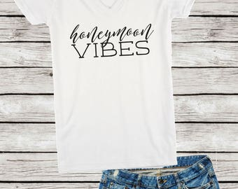 Honeymoon Vibes V-Neck Shirt, Honeymoon Vibes Shirt