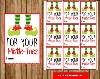 For Your Mistletoes Gift Tags, Printable  Elf Feet Mistletoes tags,  Tags for Pedicure Christmas tags Instant download