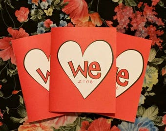 3-Pack: WeZine Issue 1 - Zine, Spread Love, We Are Love, Love Me, Love You, Love Us, Love Them, Love We, Handmade, Share Love