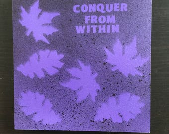 "Purple leaf, ""Conquer from within"""