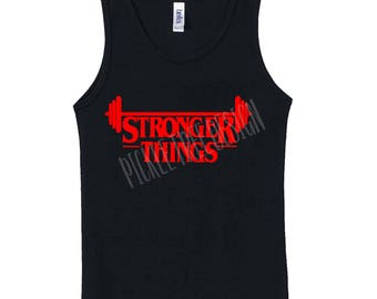 Stronger Things Tank   Stranger Things   Fitness Tank   Funny Work Out Tank  