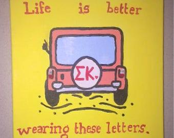 Sigma Kappa Life is Good Sign