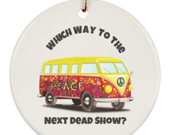 VW Bus Christmas Tree Ornament | Which Way To The Next Dead Show | Gift For Deadheads