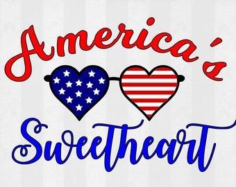 4th of July svg, america's sweetheart svg, patriotic svg, summer SVG design INSTANT DOWNLOAD files for cutting machines - svg, png, dxf, eps