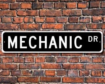 Mechanic, Mechanic Gift, Mechanic sign, auto repair, car dealer, auto repair garage, Custom Street Sign, Quality  Metal Sign