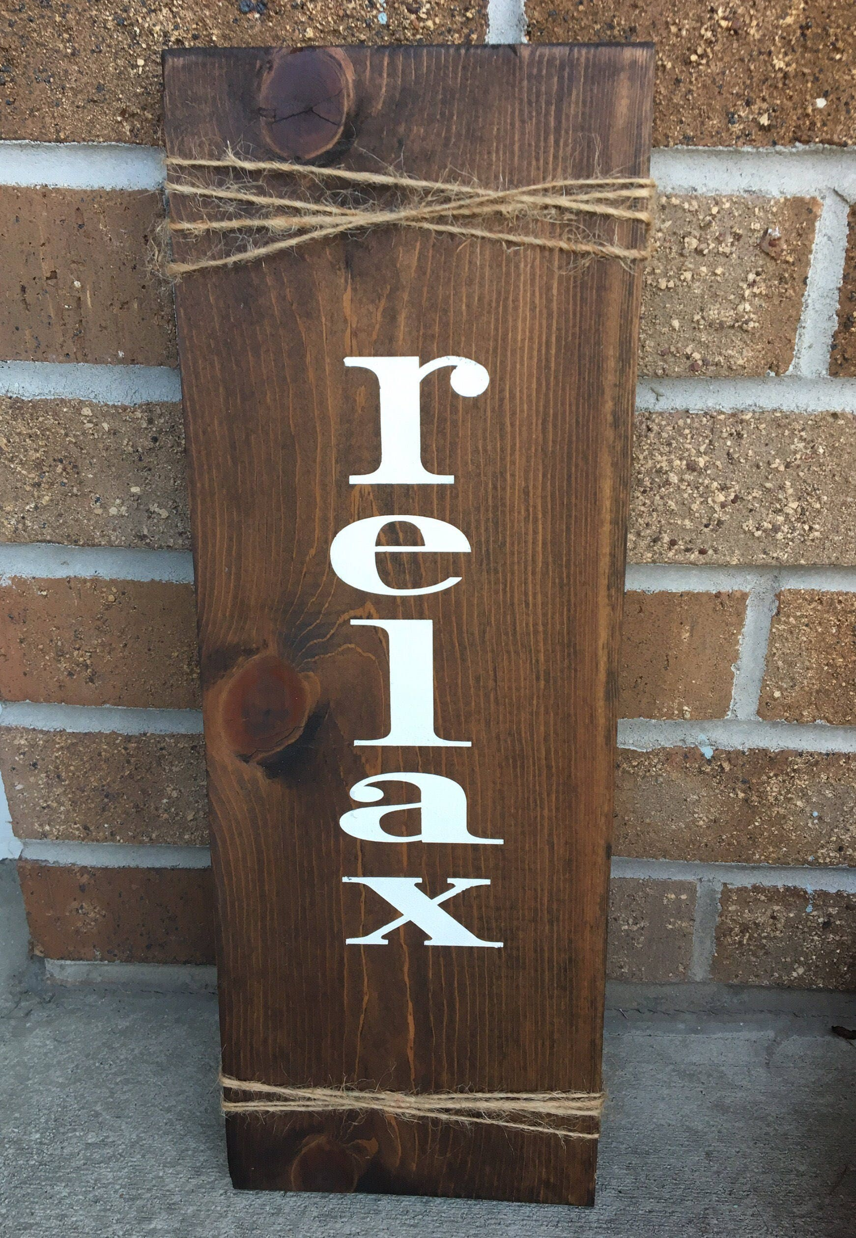 Relax Vertical Sign Rustic Wood Decor Relax Sign Calming Sign
