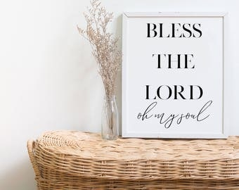 DIGITAL DOWNLOAD + Bless the lord oh my soul + prinable wall decor