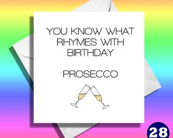 Prosecco funny birthday card,drinking funny card really funny greeting cards,funny greeting cards, funny Prosecco cards,funny friend,mate.