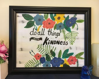 Do All Things With Kindness Painting