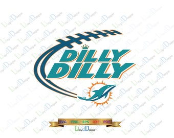 Dilly Dilly Miami Dolphins SVG Dilly Dilly Football team svg Shirt dilly dilly Miami Dolphins logo svg eps dxf png svg files cameo cricut