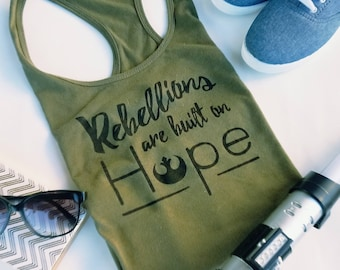 Rebellions Are Built On Hope Rogue One Tank-Top or T-shirt, Star Wars T-Shirt, Star Wars Tank Top, Fun Nerdy Gift for her, Star Wars Gift