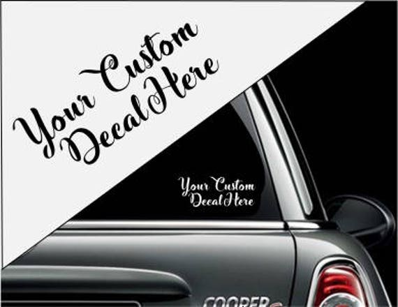 Custom Decal Sticker Customize Your Own Bumper Sticker - Make your own decal sticker for car