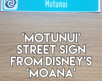 "MOTUNUI street sign from Disney's ""Moana"""
