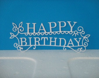"""White cut out """"Happy Birthday"""" for creation"""