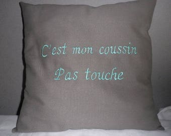 Cushion with custom embroidery and the phrase of your choice