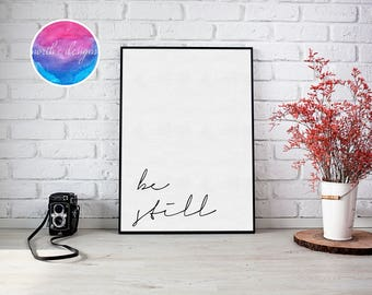 Be Still Home Décor Print by North C Designs