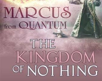 ebook   Marcus from Quantum «The Kingdom of Nothing» (Deluxe version) Collector's