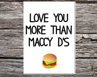 funny handmade card for anyone - love you more than mcdonald's