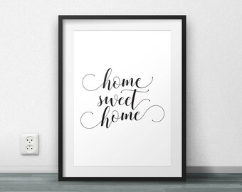 Home sweet home, Sweet home print, Printable quote, Wall Art, Guest Room decor, Welcome quote print, Welcoming quote, Large size, Resizable