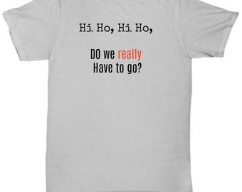 T-Shirt with a fun message